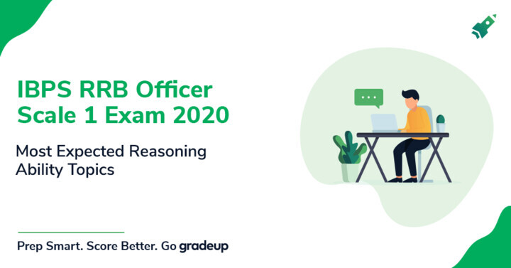 RRB Officer Scale 1 Exam 2020: Most Important topics for Reasoning Section