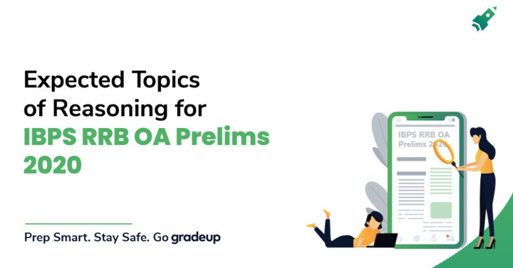 IBPS RRB OA Prelims 2020: Most Expected topic of Reasoning Section