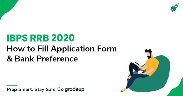 आईबीपीएस आरआरबी 2020: बैंक वरीयता और आवेदन फॉर्म कैसे भरें?