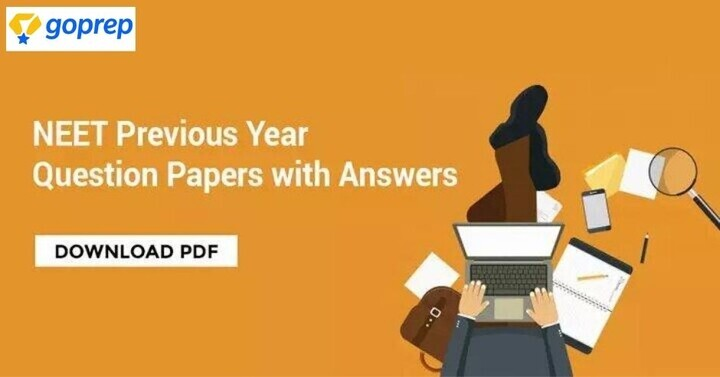 NEET Previous Year Question Paper Solutions & Answer Key, Download PDF