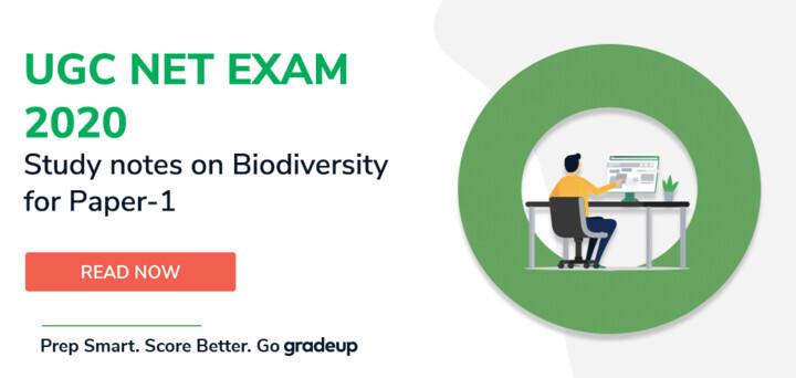 यूजीसी नेट परीक्षा 2020 के लिए पेपर -1 के लिए जैव विविधता पर अध्ययन नोट्स।