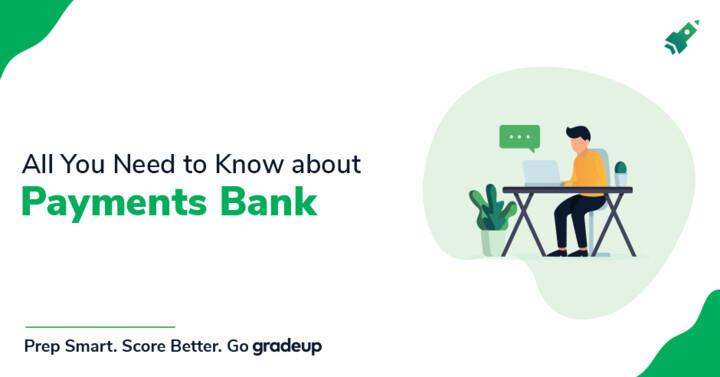 बिग बैंक सिद्धांत – भुगतान बैंक (पेमेंट बैंक)