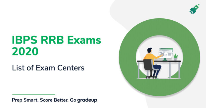 IBPS RRB Clerk/PO 2020 Exam Center & Shift Timings: Check List of State-Wise Exam Centers
