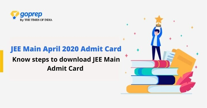 JEE Main Admit Card 2020 | Check JEE Main Exam Instructions, Documents