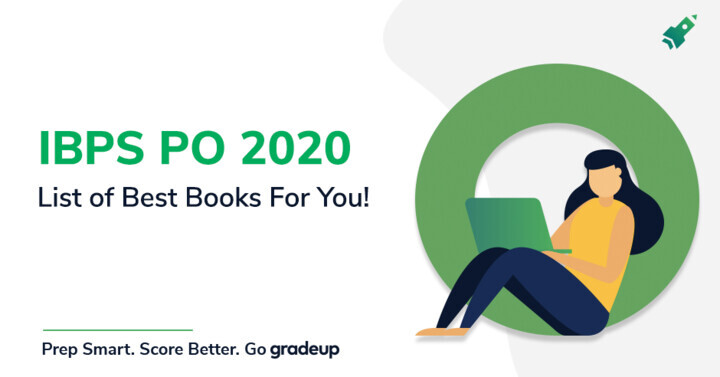 Best Books for IBPS PO Exam Preparation 2020, Check now!