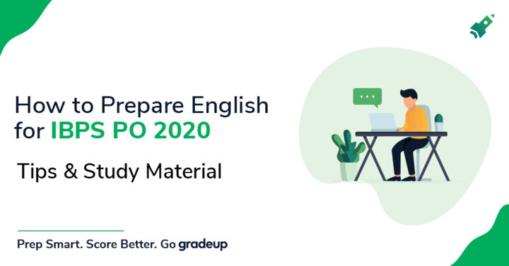 How to Prepare English for IBPS PO 2020: Tips & Study Material