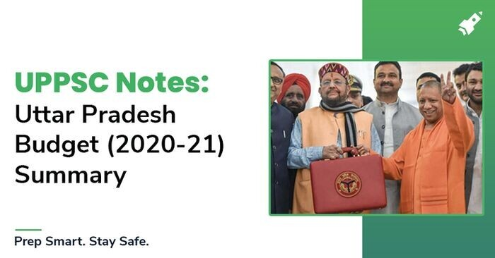 UP Study Notes: Uttar Pradesh Budget (2020-21) Summary