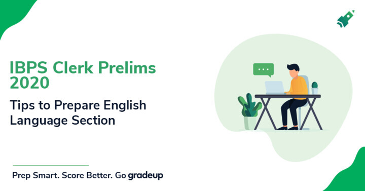 How to Prepare English for IBPS Clerk Prelims Exam 2020?