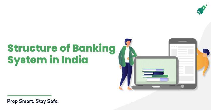 बैंकिंग जागरूकता: भारत में बैंकिंग व्यवस्था