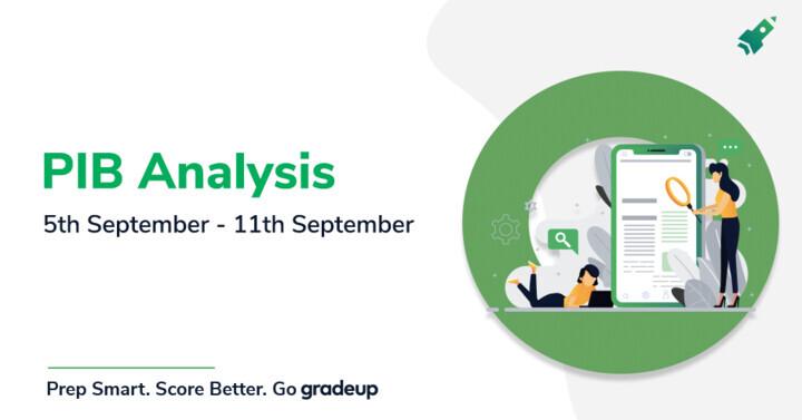 PIB Analysis- 5th September to 11th September