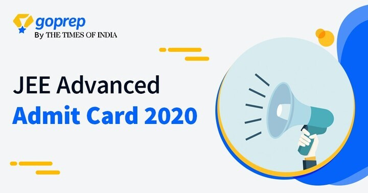 JEE Advanced Admit Card 2020 (Released)- How to download JEE Advanced Hall Ticket