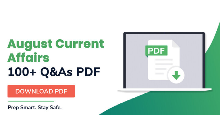 100+ August Month Current Affairs Questions PDF | Download Now