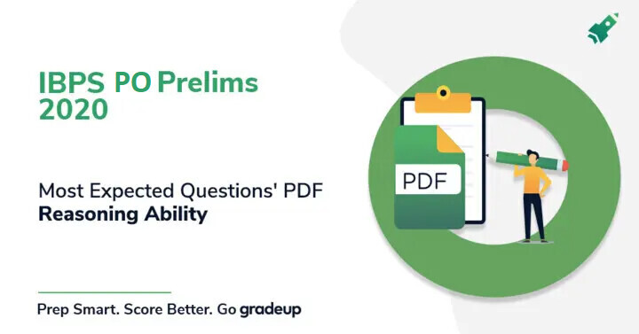 Reasoning Ability Most Expected Questions for IBPS PO Prelims 2020, Download PDF