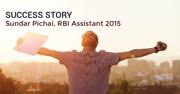 Success Story : Sundar Pichai, RBI Assistant 2015