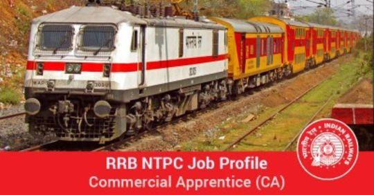 RRB NTPC Job Profile – Commercial Apprentice (CA)