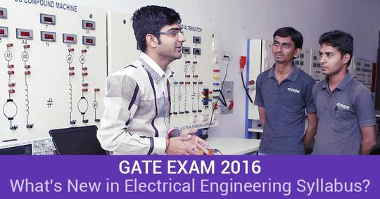What's new in GATE Electrical Engineering (EE) 2016 Syllabus