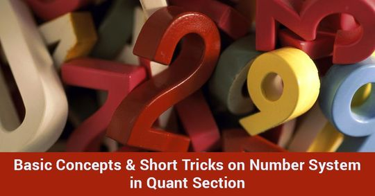 Basic Concepts & Short Tricks on Number System in Quant Section - Part I