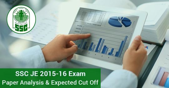 SSC JE 2015 - 16 Exam: Paper Analysis & Expected Cut Off