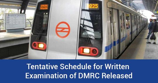 Tentative Schedule for Written Examination of DMRC released
