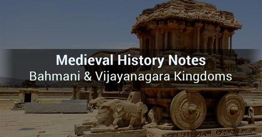 medieval history notes bahmani and vijayanagara kingdoms