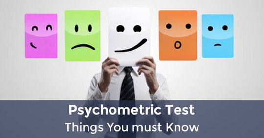 Psychometric Test: Things You must Know
