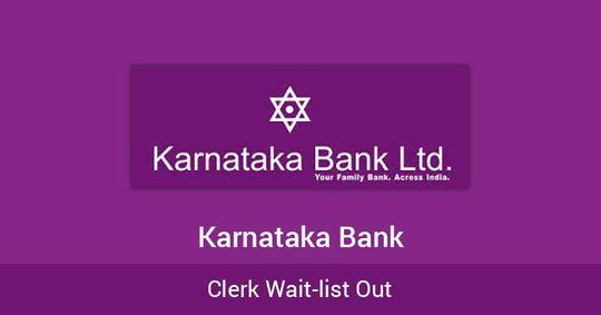 Karnataka Bank: Clerk Wait-list Out!