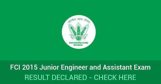 FCI Exam 2015 Final Result for South Region Candidates Declared